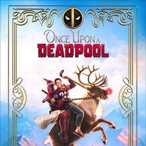 Era uma Vez um Deadpool : Poster