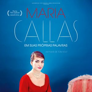 Maria Callas - Em Suas Próprias Palavras : Poster