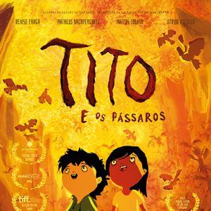 Tito e os Pássaros : Poster