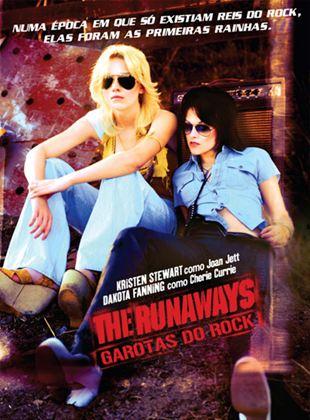 The Runaways - Garotas do Rock