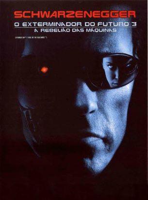 O Exterminador do Futuro 3 - A Rebelião das Máquinas