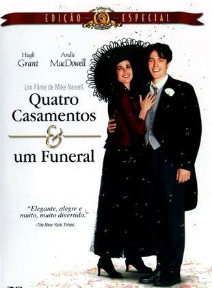 Quatro Casamentos e Um Funeral