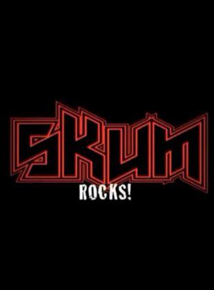 Skum Rocks!
