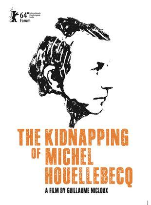 O Sequestro de Michel Houellebecq
