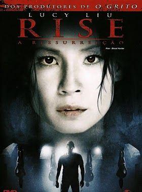 Rise: A Ressurreição