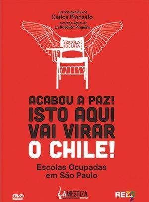 Acabou a Paz, isto aqui vai virar Chile