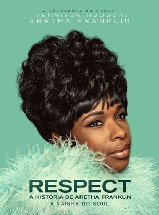 Respect: A História de Aretha Franklin