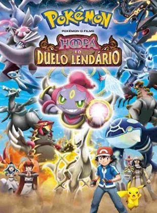 Pokémon O Filme: Hoopa E O Duelo Lendário