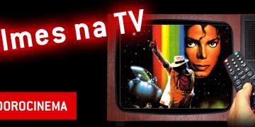 Filmes na TV - 20/06 a 26/06