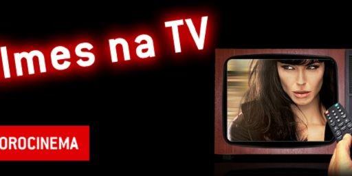 Filmes na TV - 10/04 a 16/04
