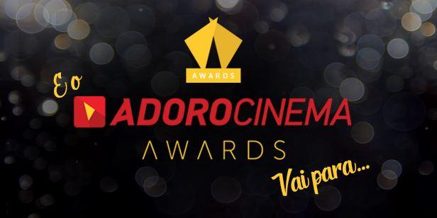 AdoroCinema Awards 2018: Logan, Bingo e Stranger Things são os maiores vencedores