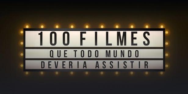 Confira 100 filmes que todo mundo deveria assistir no Telecine Play