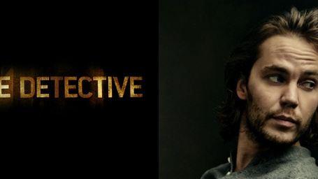 Taylor Kitsch conta que estará na segunda temporada de True Detective