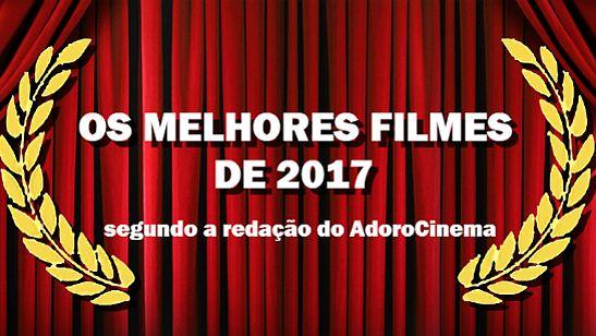 Retrospectiva 2017: Os 20 melhores filmes do ano segundo a redação do AdoroCinema