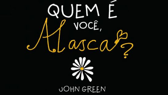 Hulu está desenvolvendo minissérie inspirada em Quem É Você, Alasca?, famoso livro de John Green