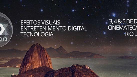 VFX Rio 2018: Evento traz especialistas em efeitos visuais ao Brasil