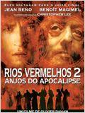 Rios Vermelhos 2 - Anjos do Apocalipse