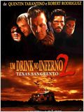 Um Drink no Inferno 2 - Texas Sangrento