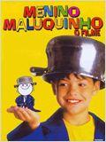 Menino Maluquinho - O Filme