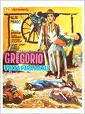 Gregório Volta para Matar