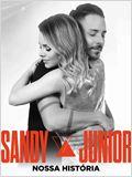 Sandy e Junior: Nossa história