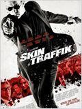 Skin Traffik - Tráfico Humano