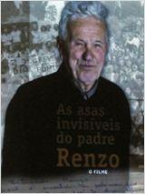 As Asas Invisíveis do Padre Renzo