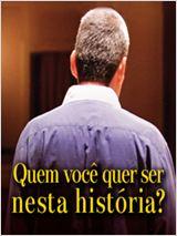 Quem Você Quer Ser Nessa História?