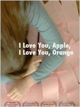 I Love You, Apple, I Love You, Orange