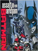 Batman: Assalto em Arkham