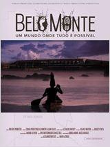 Belo Monte - Um Mundo Onde Tudo É Possível
