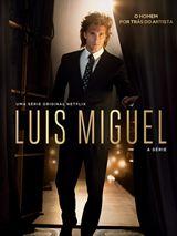 Luis Miguel, a Série