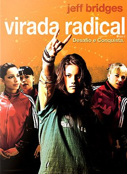Virada Radical (Stick It) - 2006