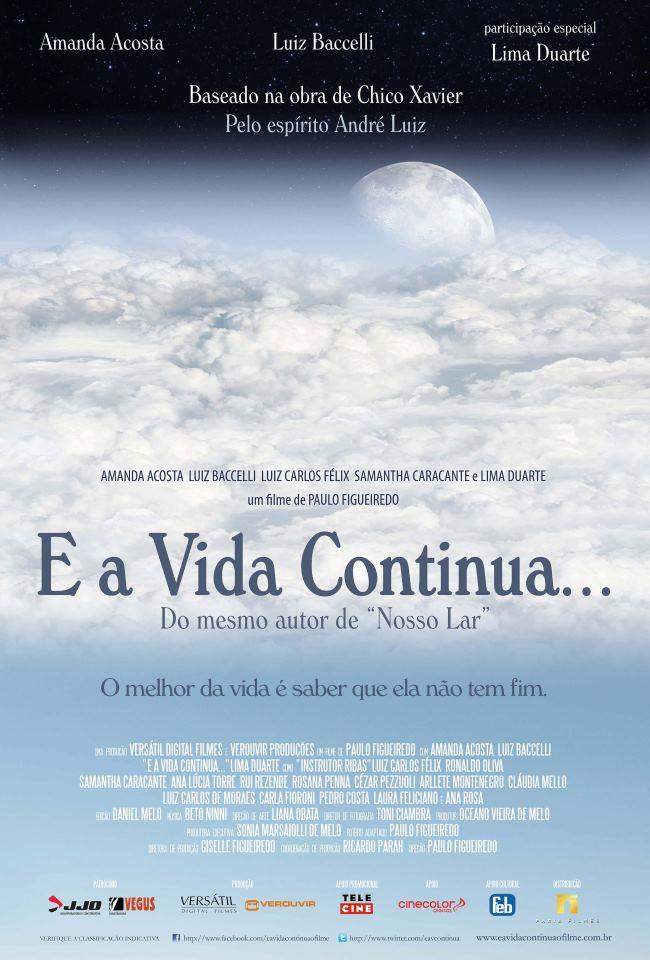 E a Vida Continua... - Filme 2012 - AdoroCinema