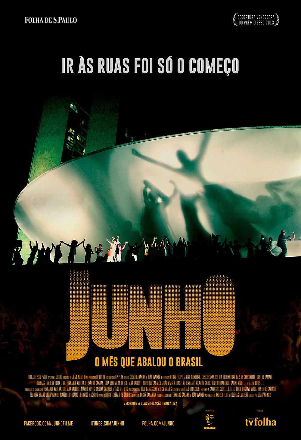 Resultado de imagem para Junho - O Mês que Abalou o Brasil