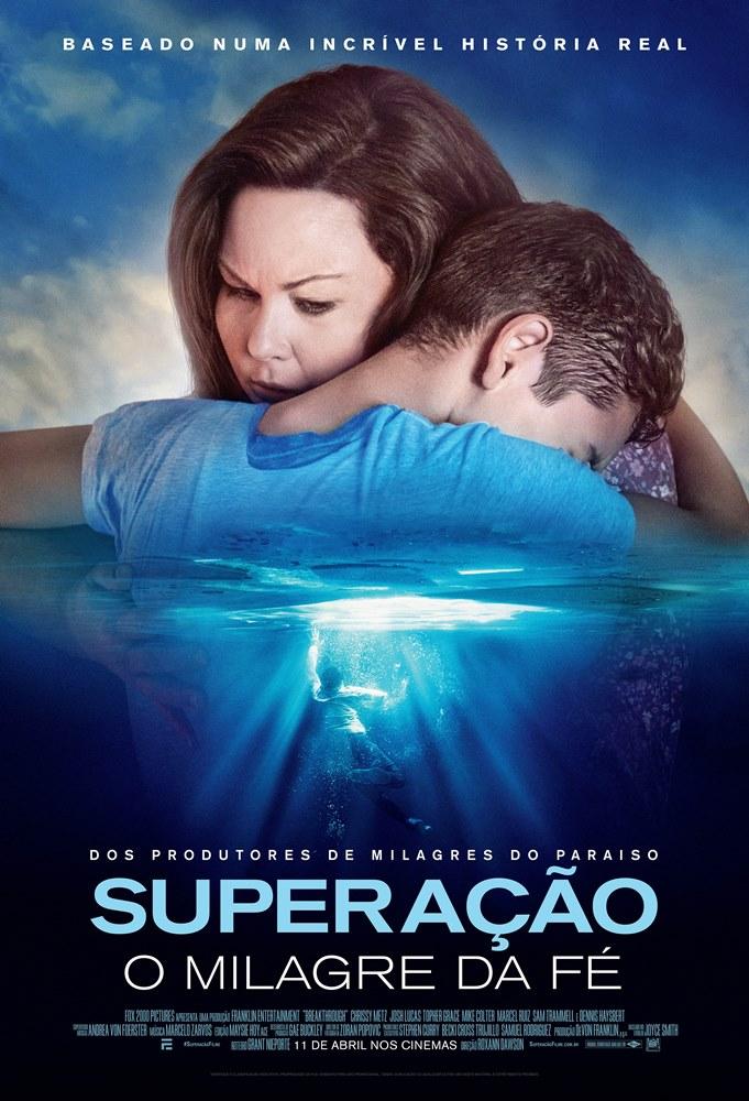 Superação - O Milagre da Fé - Filme 2019 - AdoroCinema