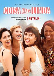 Coisa Mais Linda - Série 2019 - AdoroCinema