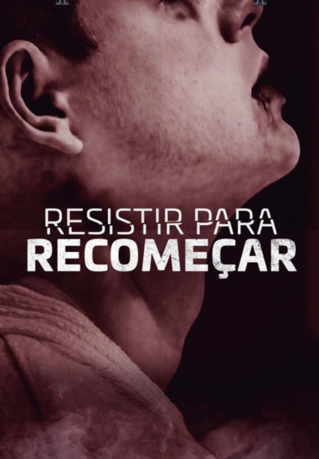 Download Filme Resistir Para Recomeçar Torrent 2021 Qualidade Hd