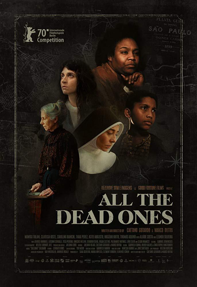 Todos os Mortos - Filme 2020 - AdoroCinema