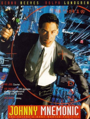 Johnny Mnemonic, o Cyborg do Futuro : Poster