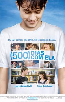 (500) Dias com Ela : poster