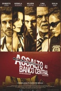 Assalto ao Banco Central : Poster