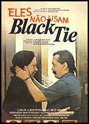 Eles Não Usam Black-Tie : foto