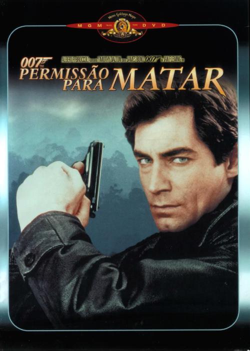 007 - Permissão para Matar : Poster
