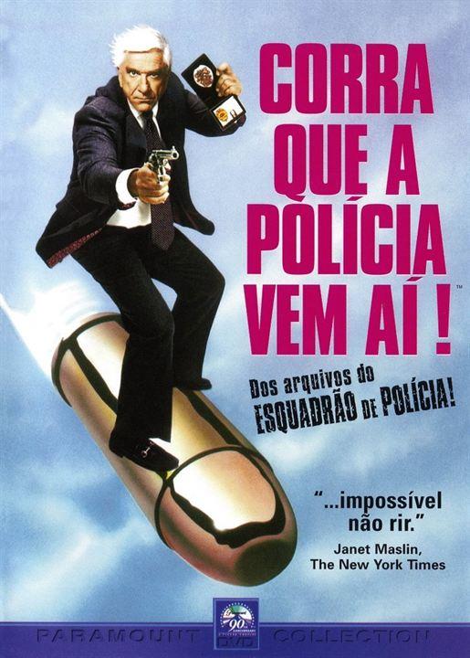 Corra Que a Polícia Vem Aí! : Poster