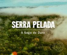 Serra Pelada - A Saga do Ouro : Poster