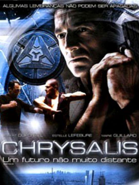 Chrysalis - Um Futuro não Muito Distante : Poster