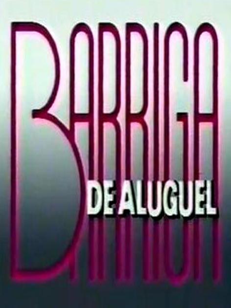 Barriga de Aluguel : Poster
