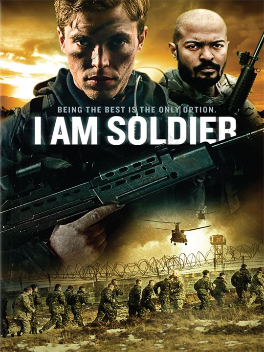 I Am Soldier : Poster