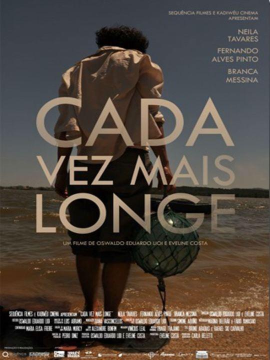 Cada Vez Mais Longe : Poster